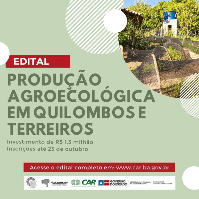 Edital visa implanta��o de unidades de produ��o agroecol�gica em quilombos e terreiros